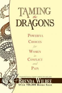 Taming the Dragons: Powerful Choices for Women in Conflict and Pain